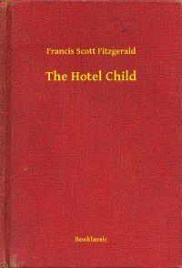 Hotel Child, Francis Scott Fitzgerald