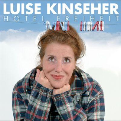 Hotel Freiheit, Luise Kinseher