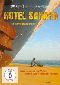 Hotel Sahara - Die Suche nach dem Paradies, Dokumentation