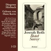 Hotel Savoy, 3 Audio-CDs, Joseph Roth