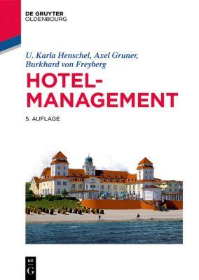 Hotelmanagement, Axel Gruner, Burkhard von Freyberg, U. Karla Henschel