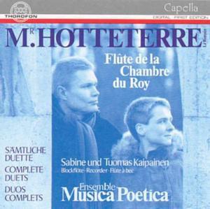 Hotteterre: Flötenduette, Ensemble Musica Poetica