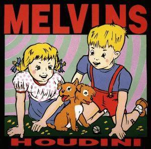 Houdini, Melvins