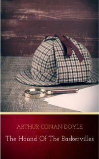 Hound of the Baskervilles, Arthur Conan Doyle