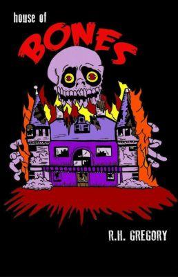 House of Bones, RH Gregory