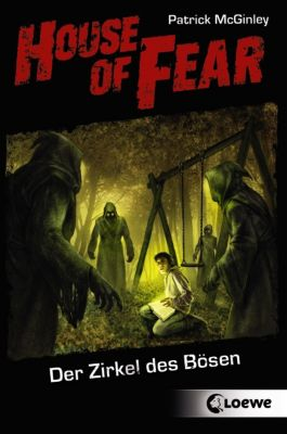 House of Fear Band 1: Der Zirkel des Bösen, Patrick McGinley