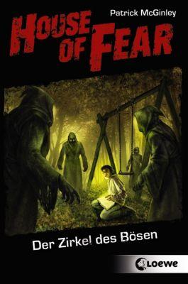 House of Fear Band 1: Der Zirkel des Bösen, Patrick McGinley