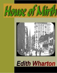House of Mirth, Edith Wharton