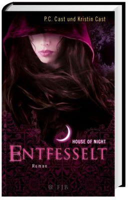 House of Night Band 11: Entfesselt, P. C. Cast, Kristin Cast