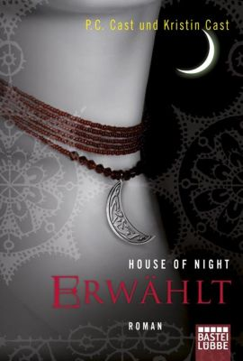 House of Night Band 3: Erwählt, P. C. Cast, Kristin Cast