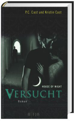 House of Night Band 6: Versucht, P. C. Cast, Kristin Cast