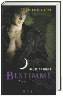 House of Night - Bestimmt, P. C. Cast, Kristin Cast