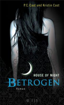 House of Night - Betrogen, P. C. Cast, Kristin Cast