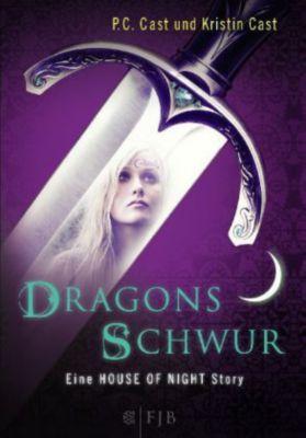 House of Night Story Band 1: Dragons Schwur, P. C. Cast, Kristin Cast