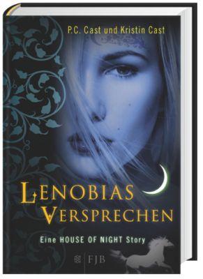 House of Night Story Band 2: Lenobias Versprechen, P. C. Cast, Kristin Cast