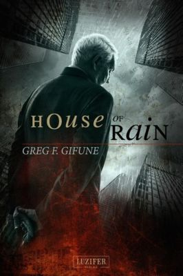 House of Rain, Greg F. Gifune