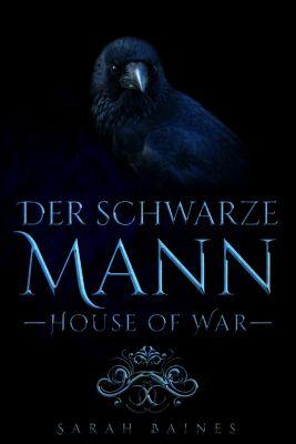 House of War: House of War: der schwarze Mann, Sarah Baines