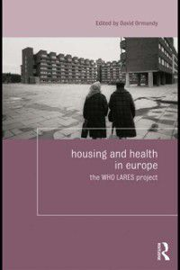 Housing and Society Series: Housing and Health in Europe