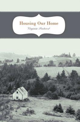 Housing Our Home, Virginia Pentecost