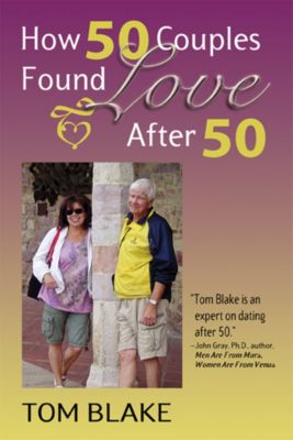 How 50 Couples Found Love After 50, Tom Blake