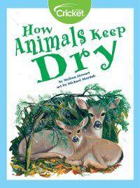 How Animals Keep Dry, Melissa Stewart
