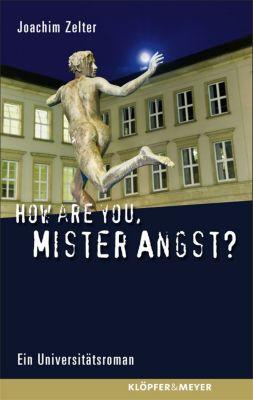 How are You, Mister Angst?, Joachim Zelter