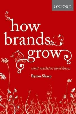 How Brands Grow, Byron Sharp