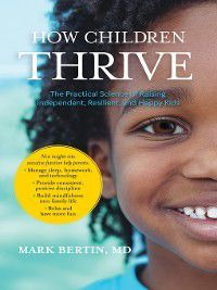 How Children Thrive, Mark Bertin