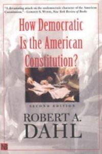 robert dahl how democratic is the american constitution pdf