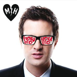 How Do You Do, Mayer Hawthorne