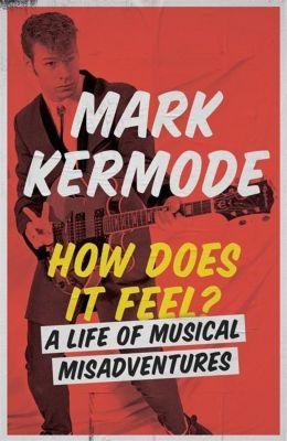 How Does It Feel?, Mark Kermode
