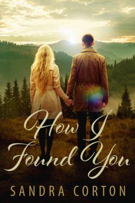 How I Found You, Sandra Corton
