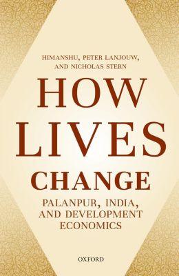 How Lives Change, Nicholas Stern, Himanshu, Peter Lanjouw