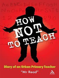 How Not to Teach, Mr Read