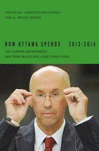 How Ottawa Spends: How Ottawa Spends, 2013-2014