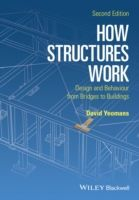 How Structures Work, David Yeomans