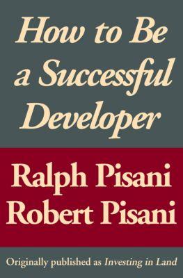 How to Be a Successful Developer, Robert Pisani, Ralph Pisani