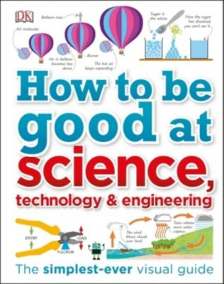 How to Be Good at Science, Technology, and Engineering, Dk