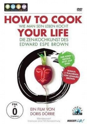 How to Cook Your Life, Doris Dörrie