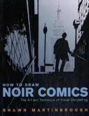 How to Draw Noir Comics, Shawn Martinbrough
