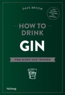 How to Drink Gin, Dave Broom