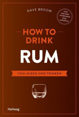 How to Drink Rum - Dave Broom |