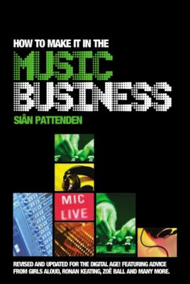 How To Make it in the Music Business, Siân Pattenden