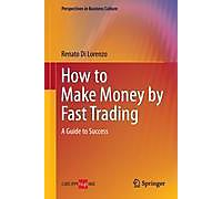 how to make fast money day trading