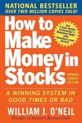 How to Make Money in Stocks, William J. O'Neil