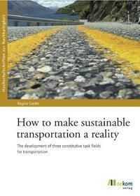 How to make sustainable transportation a reality, Regine Gerike