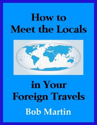 how to meet foreigners