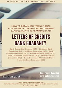 HOW TO OBTAIN AN INTERNATIONAL ACCEPTABLE LETTERS OF CREDITS OR PRIME BANK GUARANTY IN 7 BANKING DAYS?