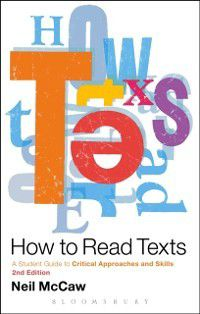 How to Read Texts, Neil McCaw