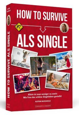 How To Survive als Single - Katrin Nusshold pdf epub